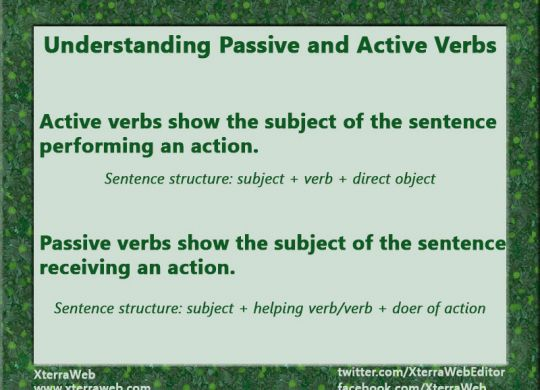 Understanding passive and active verbs. Identify passive verbs. When to use passive verbs. Writing tips. Passive construction. Passive voice. Active voice.