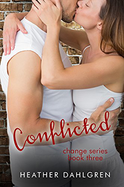 Conflicted by Heather Dahlgren. The Change Series, Book 3.