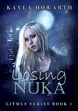 Losing Nuka by Kayla Howarth