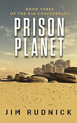 Prison Planet by Jim Rudnick