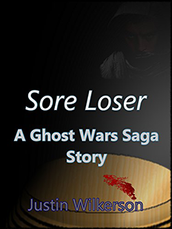 Sore Loser by Justin Wilkerson