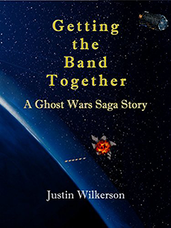 Getting the Band Together by Justin Wilkerson