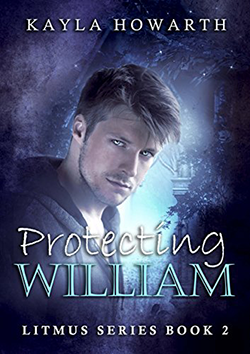 Protecting William by Kayla Howarth
